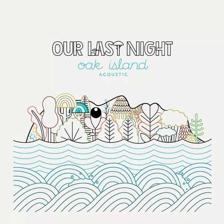 Our Last Night Oak Island Acoustic